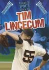 Tim Lincecum (Today's Sports Greats) - Jason Glaser