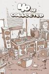 40 Oz. Collected - Jim Mahfood