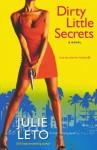 Dirty Little Secrets - Julie Leto