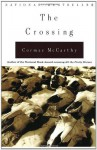 The Crossing: Border Trilogy (2) - Cormac McCarthy