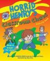 Horrid Henry's Classroom Chaos: Bk. 11 (Horrid Henry Activity Book) - Francesca Simon, Tony Ross