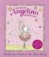 I Want to Be Angelina Ballerina - Katharine Holabird