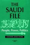 The Saudi File: People, Power, Politics - Anders Jerichow