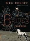 The Bride's Farewell: A Novel - Meg Rosoff