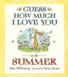 Guess How Much I Love You In The Summer - Sam McBratney, Anita Jeram