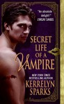 Secret Life of a Vampire - Kerrelyn Sparks