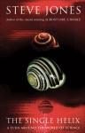 The Single Helix: A Turn Around the World of Science - Steve Jones