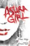 Asura Girl - Otaro Maijo, Stephen Snyder