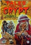 Tales from the Crypt : Volume 5 - Eleanor Fremont, Jack Kamen, Jack Davis, Reed Crandall, Graham Ingels, Bill Elder