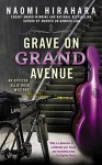 Grave on Grand Avenue (An Officer Ellie Rush Mystery) - Naomi Hirahara