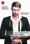 The Bachelor's Promise - Naima Simone