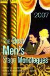 The Best Men's Stage Monologues of 2007 - Lawrence Harbison, D.L. Lepidus