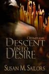 Descent Into Desire: Olympians - Susan M. Sailors