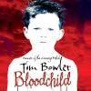 Bloodchild - Tim Bowler, Mark Meadows, Audible Studios