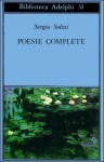 Poesie complete - Sergio Solmi