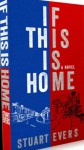 If This Is Home - Stuart Evers