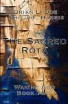 The Sacred Rota: Waking God Book Two - Brian L. Doe, Philip F. Harris