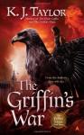 The Griffin's War - K.J. Taylor