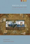 Writing Fiction: A Guide to Narrative Craft - Janet Burroway, Elizabeth Stuckey-French