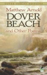 Dover Beach and Other Poems - Matthew Arnold