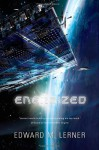 Energized - Edward M. Lerner