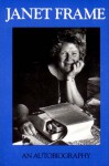 Janet Frame: An Autobiography; Volume One : To the Is-Land, Volume Two : An Angel at My Table, Volume Three : The Envoy from Mirror City/ 3 Volumes in One Book - Janet Frame