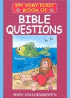 My Very First Book Of Bible Questions (My Very First Books Of The Bible) - Mary Hollingsworth, Rick Incrocci