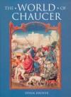 The World of Chaucer - Derek S. Brewer