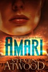 Amari: How Far Will She Go for Freedom? - Steven Atwood