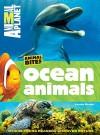 Animal Planet Ocean Animals (Animal Bites Series) - Animal Planet, Laaren Brown
