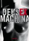 Deus Ex Machina - Ralph Gibson