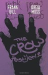 The Crow: Pestilence Paperback - October 7, 2014 - Frank Bill