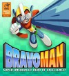 Bravoman, Volume 1: Super-Unequaled Hero of Excellence! - Matt Moylan, Dax Gordine