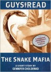 Guys Read: The Snake Mafia - Gennifer Choldenko, Ramon De Ocampo