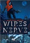 Wires and Nerve: Volume 1 - Marissa Meyer, Douglas Holgate