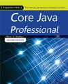Core Java Professional: The Complete Core Reference 4 Beginner's & Expert's - Harry, Chris James