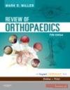 Review of Orthopaedics - M. Miller
