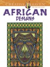 Creative Haven African Designs Coloring Book - Marty Noble, Creative Haven