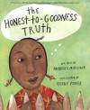 The Honest-to-Goodness Truth - Patricia C. McKissack, Giselle Potter
