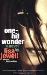 One-Hit Wonder - Lisa Jewell