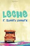 Leche - R. Zamora Linmark