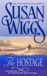 The Hostage - Susan Wiggs