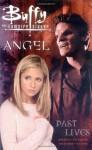 Buffy the Vampire Slayer / Angel: Past Lives - Christopher Golden, Thomas E. Sniegoski, Christian Zanier