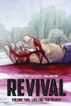 Revival, Vol. 2: Live Like You Mean It - Tim Seeley