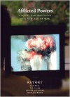 Afflicted Powers: Capital and Spectacle in a New Age of War - Retort, Joseph Matthews, Michael Watts, T.J. Clark, Iain Boal