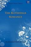 The Blithedale Romance - Nathaniel Hawthorne