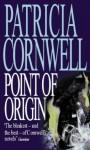 Point of Origin - Patricia Cornwell