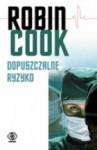 Dopuszczalne ryzyko - Robin Cook