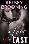 A Love to Last (Prophecy of Love Book 1) - Kelsey Browning