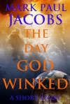 The Day God Winked - Mark Paul Jacobs